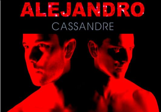 "Cassandre reprise de Lady Gaga ""Alejandro"""